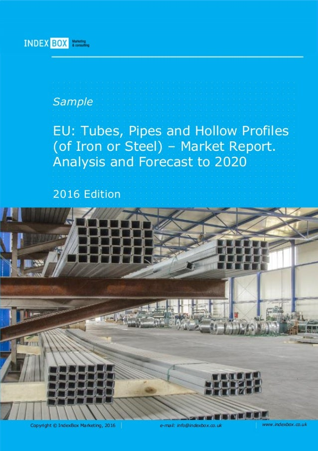EU: Tubes, Pipes And Hollow Profiles (Of Iron Or Steel) - Market Repo…