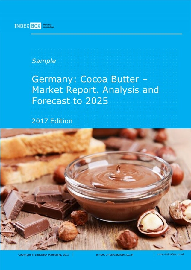 Germany: Cocoa Butter – Market Report  Analysis and Forecast