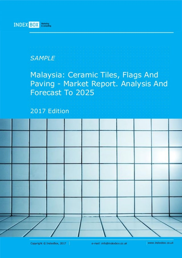 Malaysia: Ceramic Tiles, Flags And Paving - Market Report. Analysis A…
