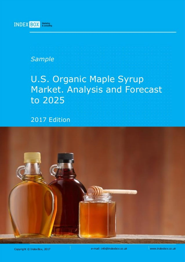 a98d5240e36 U.S. Organic Maple Syrup Market. Analysis and Forecast To 2025