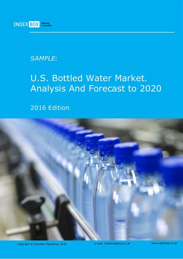 bottled water market marketing mix In the uk, the market is worth £16 billion per year and britons drink more bottled water than fruit juices or wines and spirits consumption per person exceeded 34 liters in 2012 , up from 26.