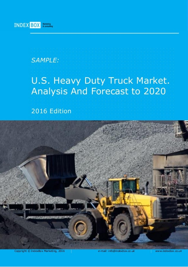 U.S. Heavy Duty Truck Market. Analysis And Forecast to 2020