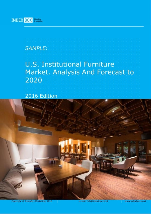 U.S. Institutional Furniture Market. Analysis And Forecast