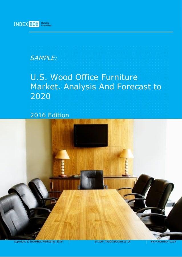 U.S. Wood Office Furniture Market. Analysis And Forecast