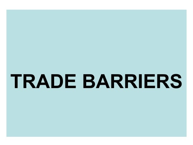 Non trade barriers