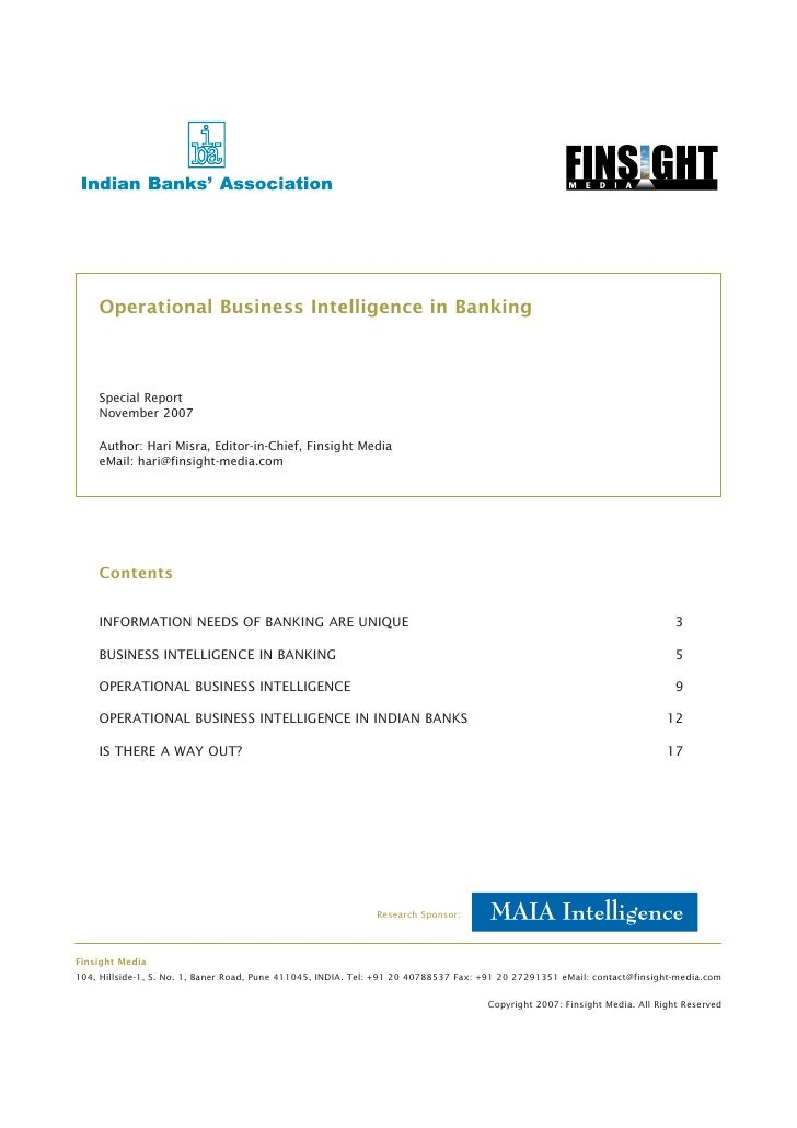 Operational Business Intelligence in Banking        Special Report     November 2007      Author: Hari Misra, Editor-in-Ch...