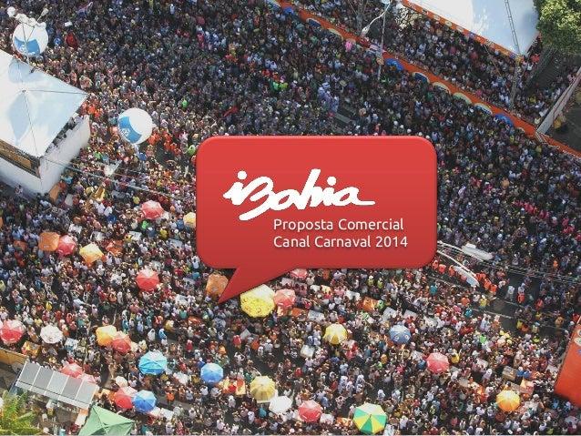 Proposta Comercial Canal Carnaval 2014