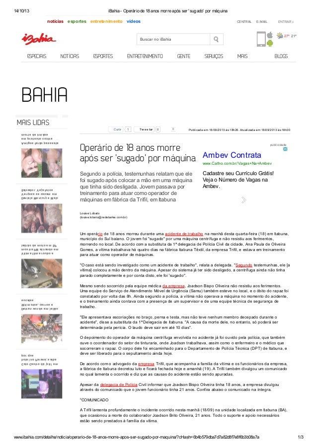 14/10/13  iBahia - Operário de 18 anos morre após ser 'sugado' por máquina  notícias esportes entretenimento vídeos  CENTR...