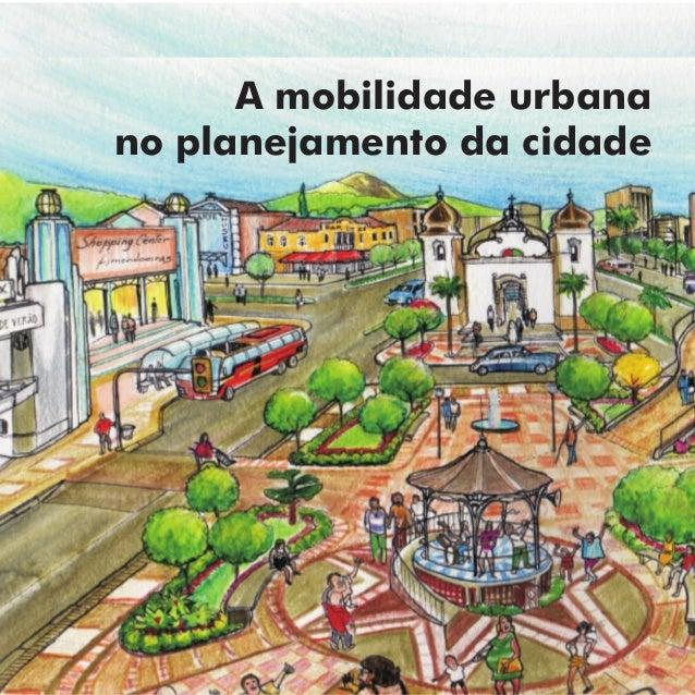 A mobilidade urbanano planejamento da cidade