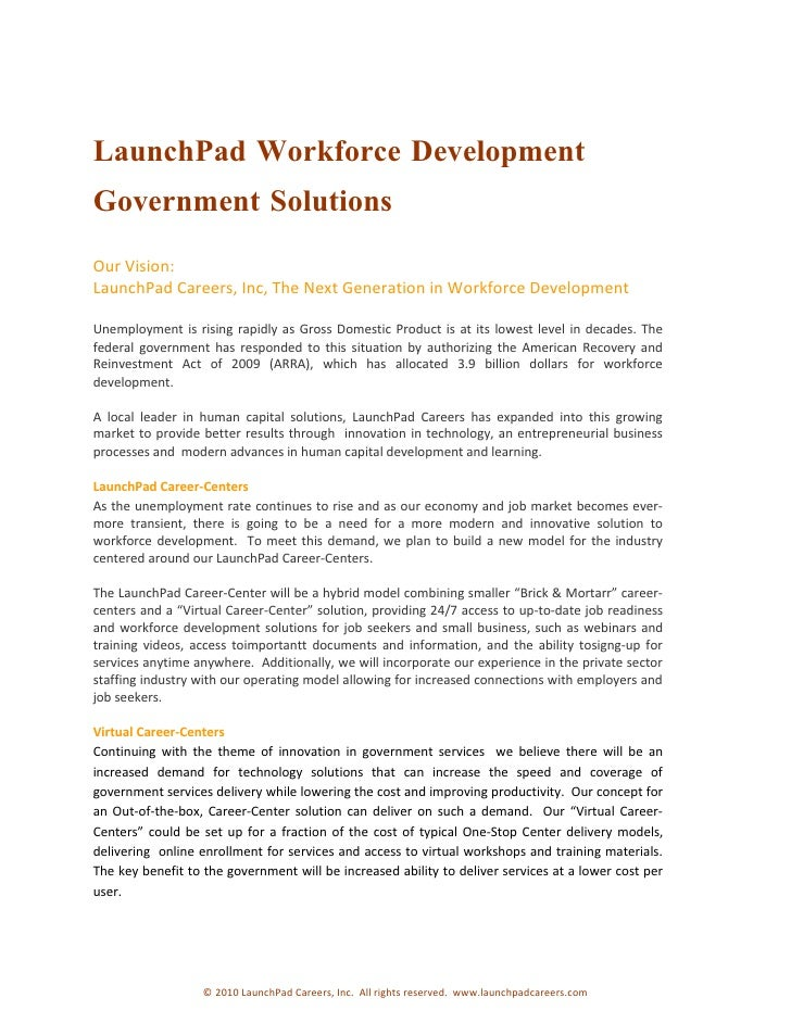 LaunchPad Workforce Development Government Solutions Our Vision: LaunchPad Careers, Inc, The Next Generation in Workforce ...