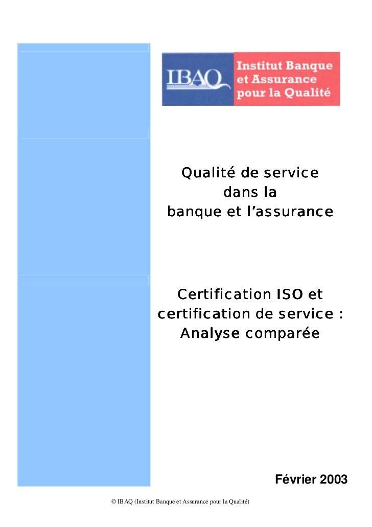 Qualité de service                            dans la                     banque et l'assurance                   Certific...