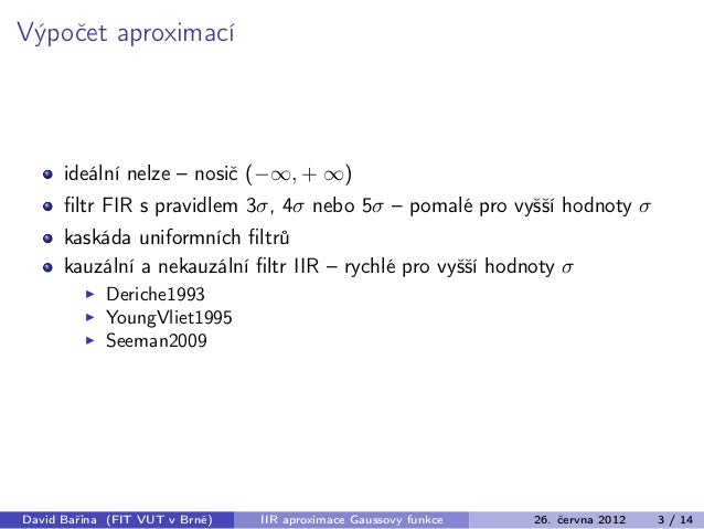 IIR aproximace Gaussovy funkce Slide 3