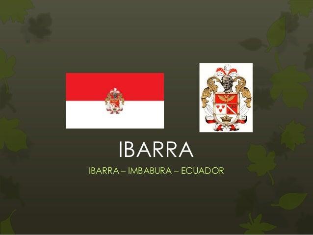 IBARRAIBARRA – IMBABURA – ECUADOR