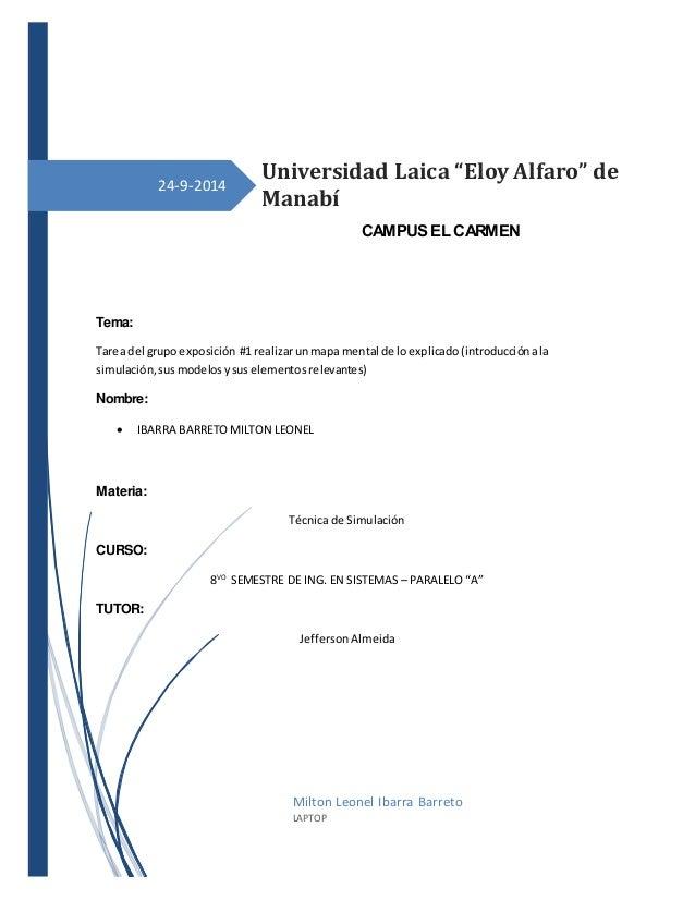 24-9-2014 Tema: Tarea del grupo exposición #1 realizarunmapa mental de loexplicado(introducciónala simulación,susmodelosys...