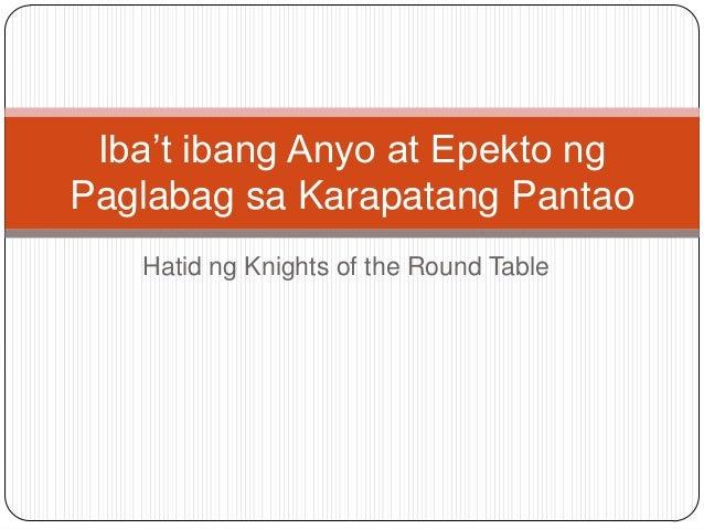 Hatid ng Knights of the Round Table Iba't ibang Anyo at Epekto ng Paglabag sa Karapatang Pantao