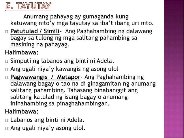 uri ng tayutay Ang tayutay ay isang salita o grupo ng mga salita na ginagamit upang makapagpahayag ng emosyon o upang makalikha ng mas malalim na kahulugan  ilang uri ng tayutay.