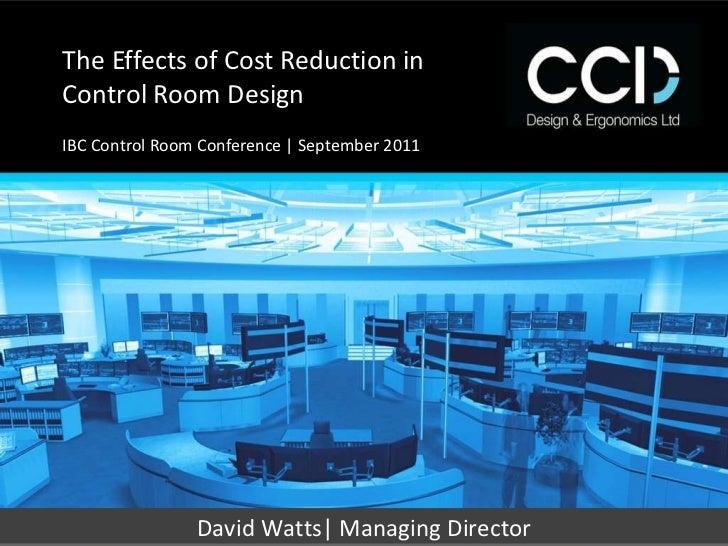 Control Room Design and Cost Reduction