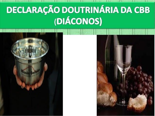 Texto I Timóteo 3:8-13 (8) - Da mesma sorte os diáconos sejam honestos, não de língua dobre, não dados a muito vinho, não ...