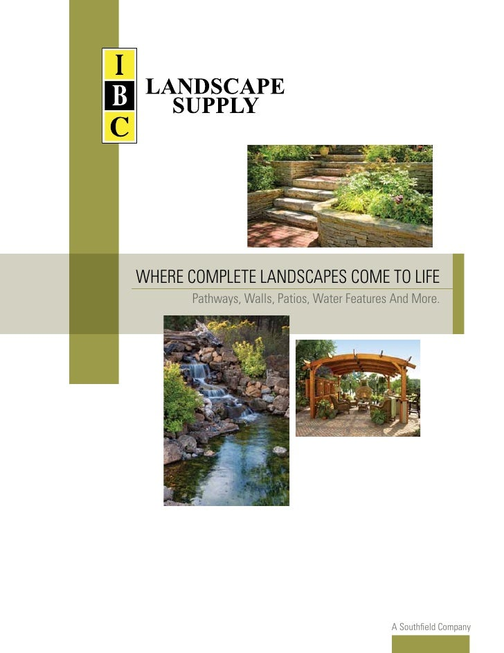 WHERE COMPLETE LANDSCAPES COME TO LIFE       Pathways, Walls, Patios, Water Features And More.                            ...