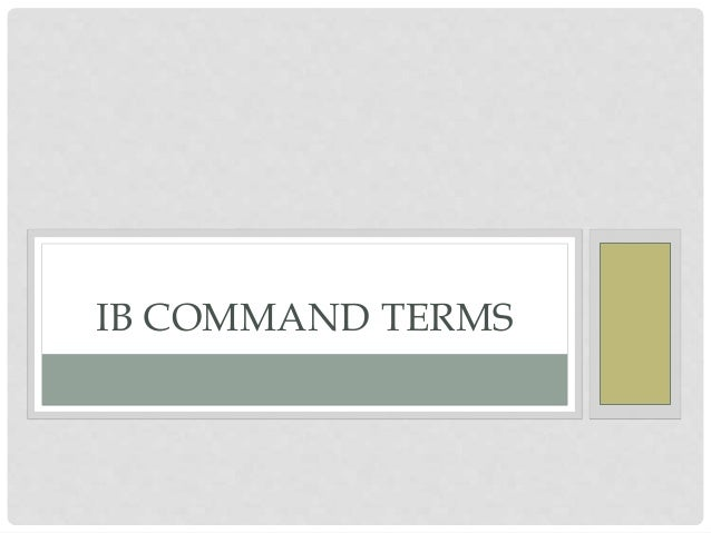 IB COMMAND TERMS