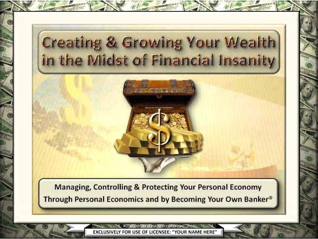 Infinite Banking & Personal Economics