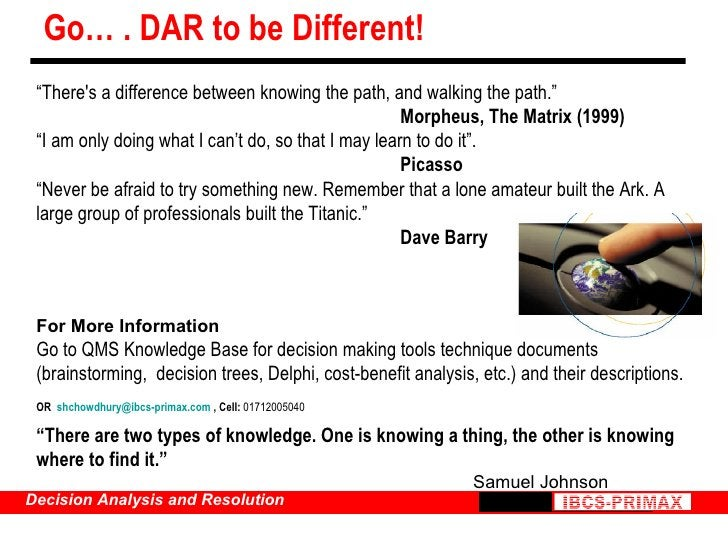 """Go… . DAR to be Different! """" There's a difference between knowing the path, and walking the path."""" Morpheus, The Matrix (1..."""