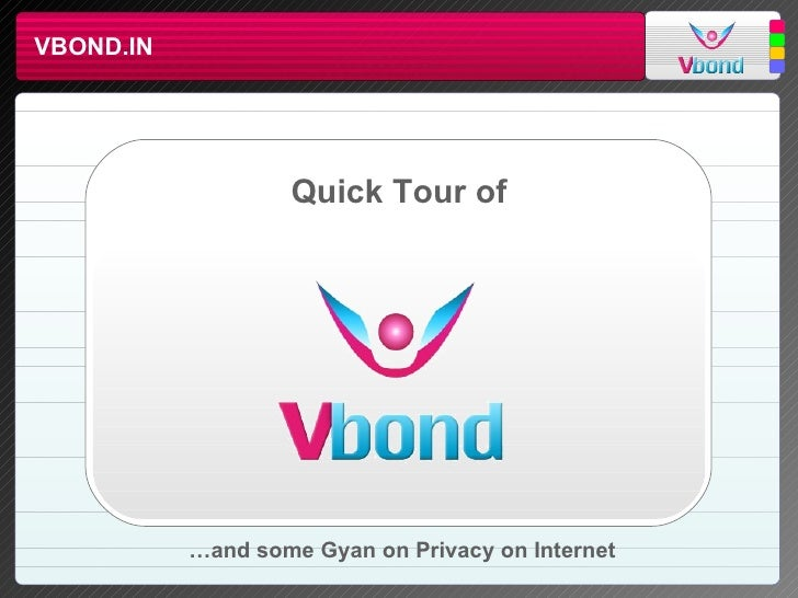 VBOND.IN Quick Tour of … and some Gyan on Privacy on Internet