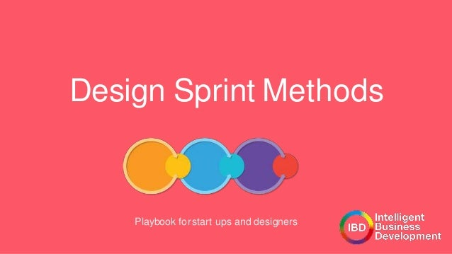 Design Sprint Methods Playbook forstart ups and designers