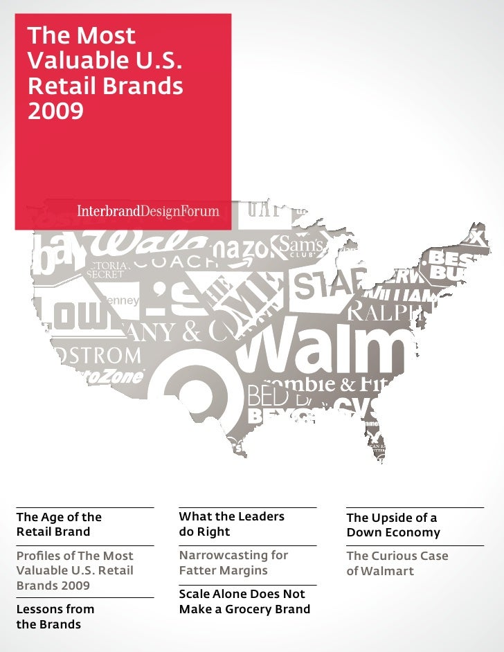 The Most  Valuable U.S.  Retail Brands  2009     The Age of the         What the Leaders       The Upside of a Retail Bran...
