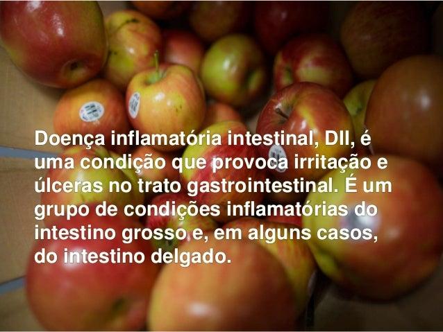 Doença inflamatória intestinal, DII, é uma condição que provoca irritação e úlceras no trato gastrointestinal. É um grupo ...