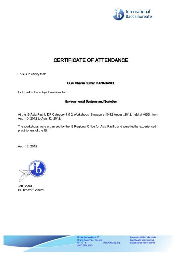 CERTIFICATE OF ATTENDANCE This is to certify that: Guru Charan Kumar KANAHAVEL took part in the subject sessions for: Envi...