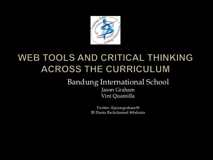 Bandung International School           Jason Graham           Vini Quamilla         Twitter: @jasongraham99      IB Dunia ...