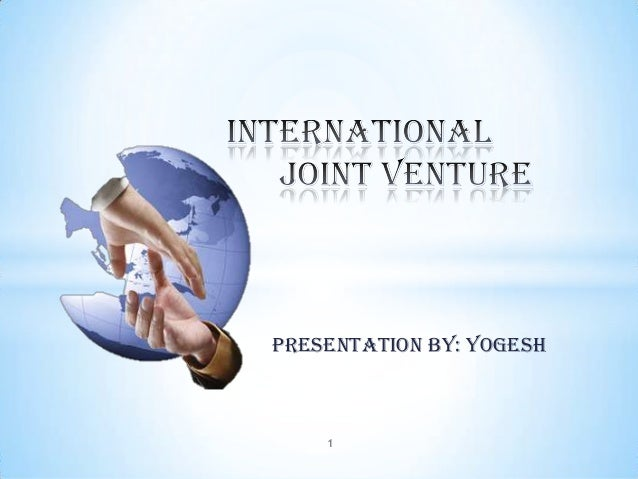 international joint venture essay This essay has been submitted by a law student this is not an example of the work written by our professional essay writers franchise agreements and joint ventures.