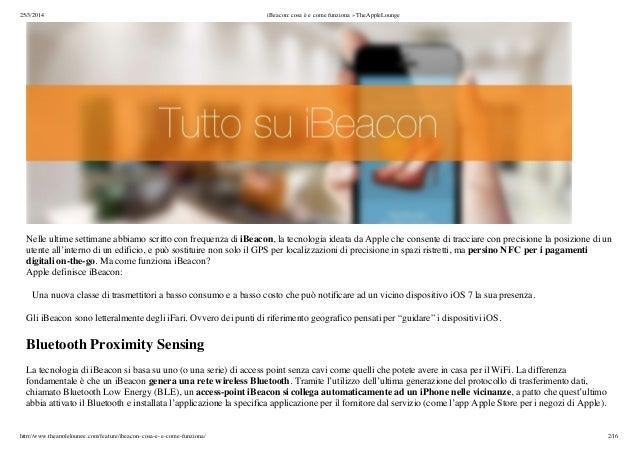 25/3/2014 iBeacon: cosa è e come funziona » TheAppleLounge http://www.theapplelounge.com/feature/ibeacon-cosa-e-e-come-fun...