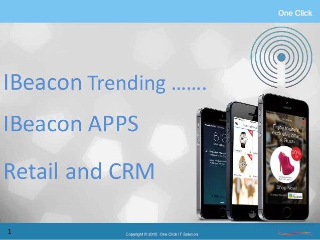 IBeacon Trending ……. IBeacon APPS Retail and CRM 1