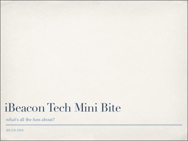 iBeacon Tech Mini Bite what's all the fuss about? 4th Feb 2014