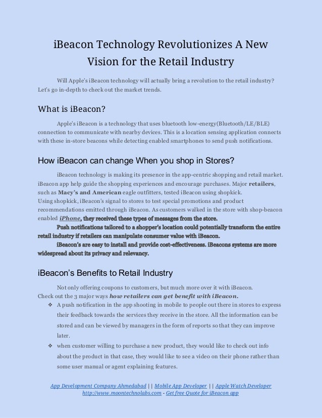 iBeacon Technology Revolutionizes A New Vision for the Retail Industry Will Apple's iBeacon technology will actually bring...