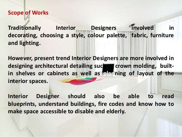 Nice Scope Of Works Traditionally Interior Designers ...