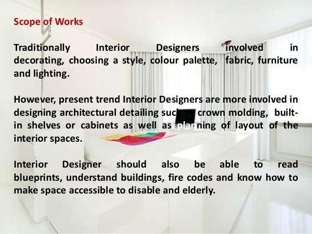 Captivating Scope Of Works Traditionally Interior Designers ...