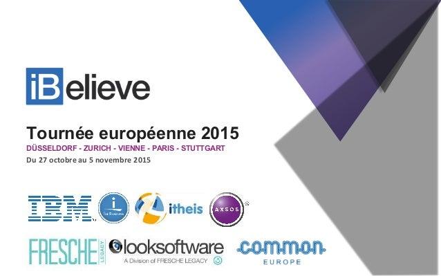 Tournée européenne 2015 DÜSSELDORF - ZURICH - VIENNE - PARIS - STUTTGART Du  27  octobre  au  5  novembre  201...