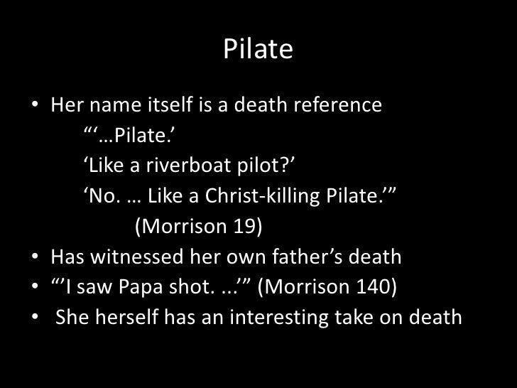 THE Song Of Solomon Pilate Essay throughout the