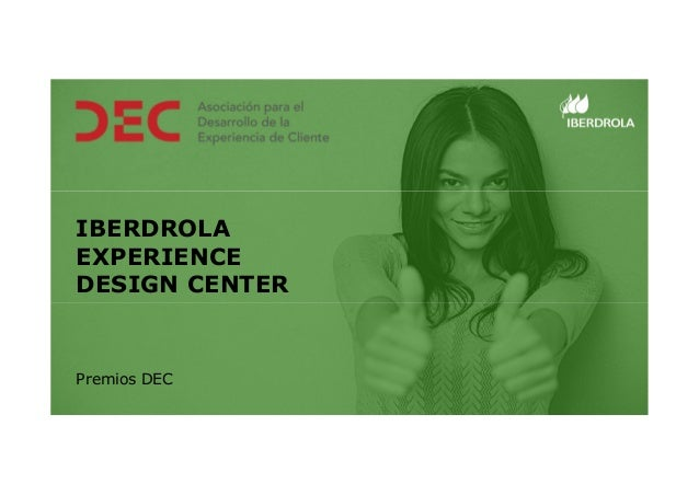 IBERDROLA EXPERIENCE DESIGN CENTER Premios DEC