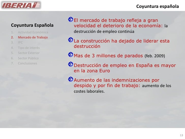 Coyuntura española                             El mercado de trabajo refleja a gran                            velocidad e...