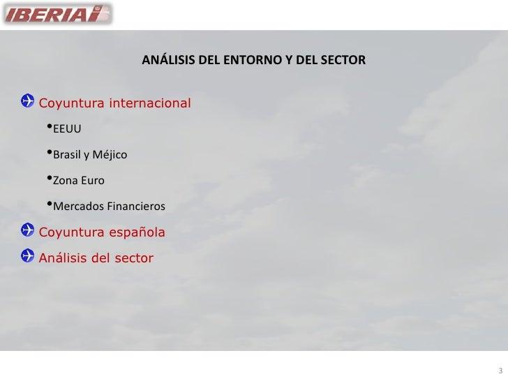 ANÁLISIS DEL ENTORNO Y DEL SECTOR   Coyuntura internacional  •EEUU  •Brasil y Méjico  •Zona Euro  •Mercados Financieros Co...