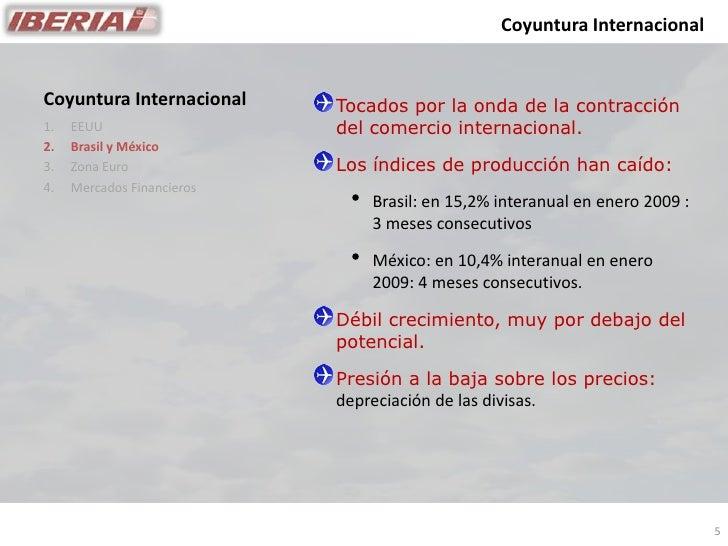 Coyuntura Internacional   Coyuntura Internacional     Tocados por la onda de la contracción                             de...