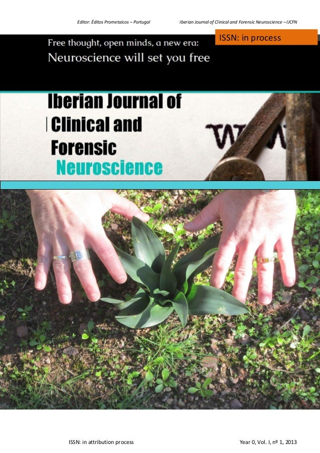 Editor: Éditos Prometaicos – Portugal Iberian Journal of Clinical and Forensic Neuroscience – IJCFN ISSN: in attribution p...