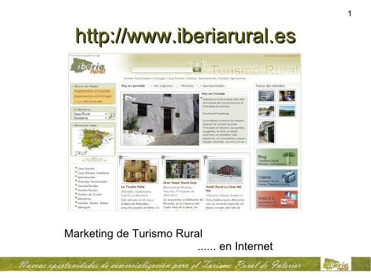 http://www.iberiarural.es Marketing de Turismo Rural    ...... en Internet