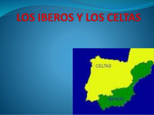 Los Iberos Los celtas Imágenes Video Dudas