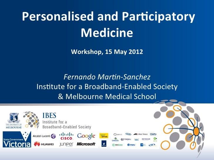 Personalised and Par,cipatory                      Medicine                                                    ...