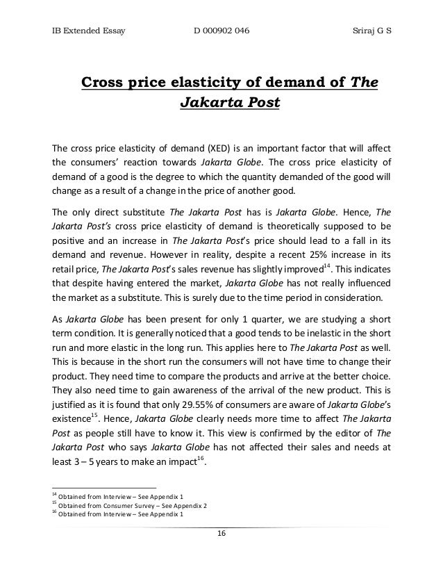 cross elasticity of demand essay And cross-price elasticity of demand measures the responsiveness of demand for good x following a change in the price of a related good y for complementary goods, the two goods are in joint demand that is, the relationship between the price of good y and quantity demanded for good x will look like a normal demand curve.